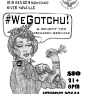 #WeGotchu – A Benefit for Monarch Services